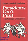 Presidents Can't Punt: The OU Football Tradition