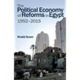The Political Economy of Reforms in Egypt, 1952-2016