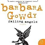 Falling Angels | Barbara Gowdy