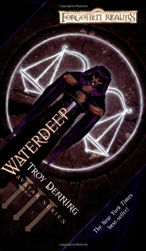 Waterdeep: The Avatar Series, Book III