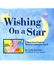 Wishing on a Star: A Read-Aloud Book for Memory-Challenged Adults