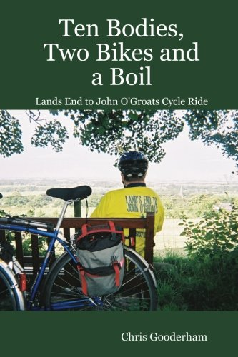 Ten Bodies, Two Bikes and a Boil - Lands End to John O'Groats Cycle Ride