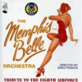 Tribute to the Eighth Airforce by The Memphis Belle Orchestra (2002-07-12)