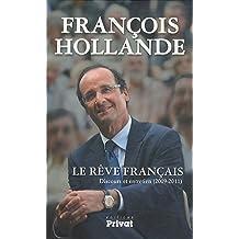 RÊVE FRANCAIS (LE) , DISCOURS ET ENTRETIEN 2009-2011