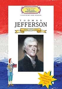 Thomas Jefferson (Getting To Know The U.S. Presidents)