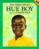 Hue Boy, Rita Phillips Mitchell, 0140559957