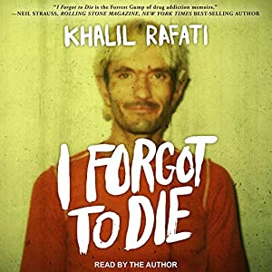 I Forgot to Die Audiobook