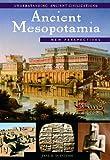 Ancient Mesopotamia: New Perspectives (Understanding Ancient Civilizations)