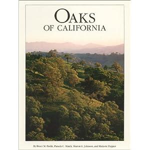 Oaks of California Bruce M. Pavlik, Pamela Muick and Sharon Johnson