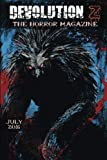 Devolution Z July 2016: The Horror Magazine (Volume 12)