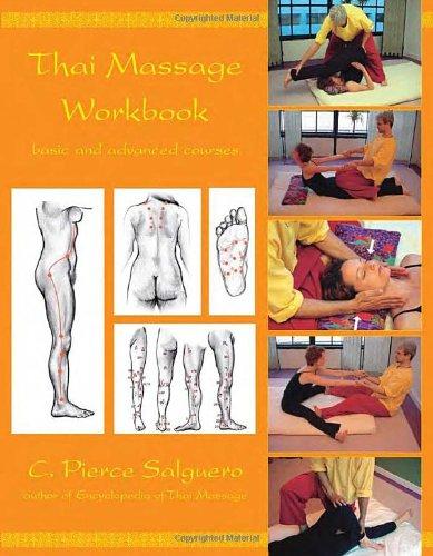 Download Thai Massage Workbook: Basic and Advanced Courses pdf