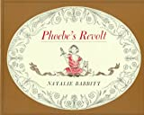 img - for Phoebe's Revolt (A Sunburst Book) book / textbook / text book