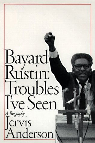9780060167028 - Jervis Anderson: Bayard Rustin: Troubles I've Seen, A Biography - Buch