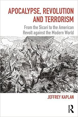 Apocalypse, Revolution and Terrorism