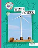 Wind Power (Explorer Library: Language Arts Explorer)
