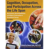 Cognition, Occupation, and Participation Across the Life Span