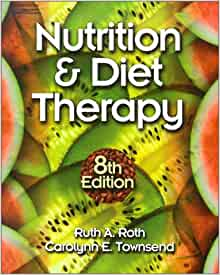 Nutrition and Diet Therapy (Nutrition & Diet Therapy ...