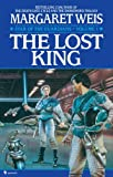 The Lost King, Margaret Weis, 0553763423