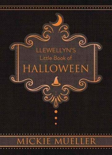 Llewellyn's Little Book of Halloween (Llewellyn's Little Books)