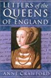 Letters of the Queens of England, , 0750930616