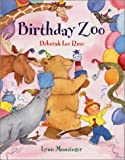 Birthday Zoo, Deborah Lee Rose, 0807507768