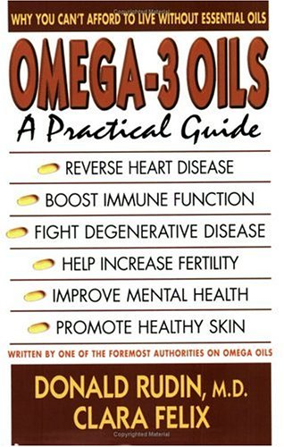 Omega 3 Oils: A Practical Guide