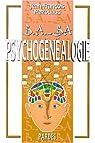 B.A. - BA de la Psychogénéalogie par Mazouaud
