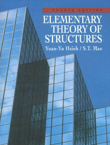 Elementary Theory Of Structures (4th Edition)