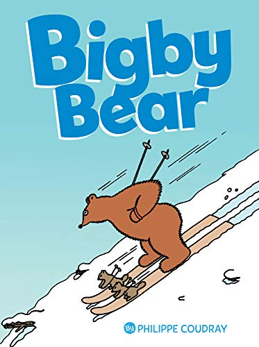 BIGBY BEAR BOOK 2: FOR ALL -