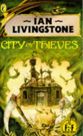 City of Thieves (Fighting Fantasy, No. 5)
