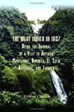 The West Indies in 1837; Being the Journal of a Visit to Antigua, Montserrat, Dominica, St. Lucia, Barbados, and Jamaica