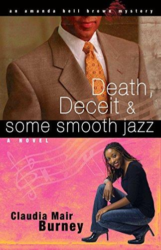 Death, Deceit & Some Smooth Jazz (An Amanda Bell Brown Mystery Book 2)