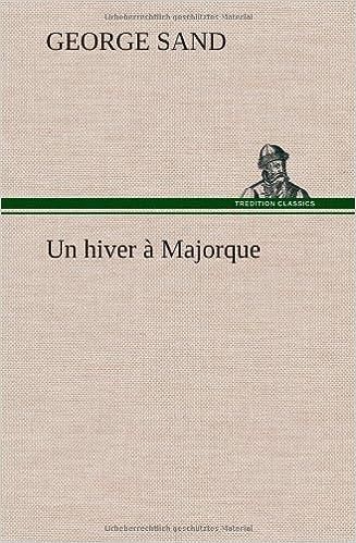 Livres gratuits à télécharger sur kindle fire Un Hiver Majorque (French Edition) 3849139867 en français iBook