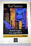Novela Negra con Argentinos, Valenzuela, Luisa, 0910061440