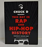 "CHUCK D signed ""Chuck D Presents This Day in Rap and Hip-Hop History"" Hardcover Book FIRST EDITION"