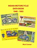 Indian Motorcycle Data Book 1940 - 1953