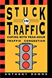 img - for Stuck in Traffic: Coping with Peak-Hour Traffic Congestion book / textbook / text book