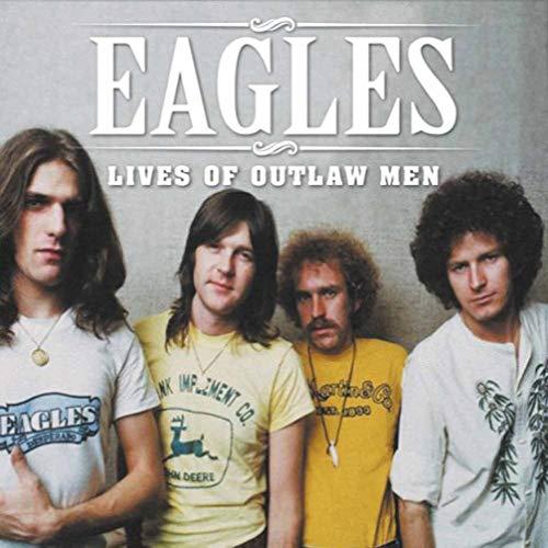Album Art for Lives Of Outlaw Men by EAGLES