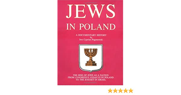 Jews in poland a documentary history iwo pogonowski richard pipes jews in poland a documentary history iwo pogonowski richard pipes 9780781806046 amazon books fandeluxe Gallery
