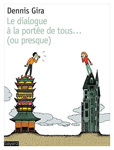 dialogue à la portée de tous... (ou presque)