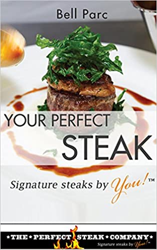 Your Perfect Steak