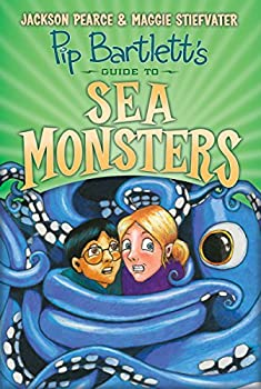 Pip Bartlett's Guide to Sea Monsters 0545709326 Book Cover