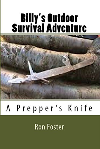 Billy's Outdoor Survival Adventure: A Prepper Kids Fiction Book by [Foster, Ron]