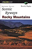 img - for National Forest Scenic Byways Rocky Mountains (Scenic Driving Series) book / textbook / text book
