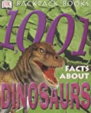 img - for 1001 Facts About Dinosaurs (Backpack Books) book / textbook / text book