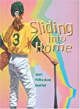 Sliding into Home, Dori Hillestad Butler, 156145222X