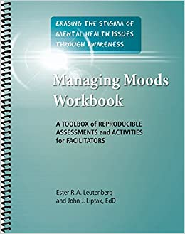 Managing Moods Workbook A Toolbox Of Reproducible Assessments And