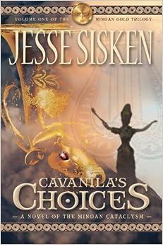 Book Cavanila's Choices: A Novel of the Minoan Cataclysm