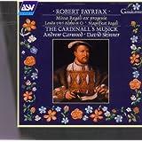 Fayrfax: Missa Regali ex progenie; Lauda vivi Alpha et O; Magnificat Regali