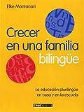Crecer en una Familia Bilingue, Elke Montanari, 8432918644